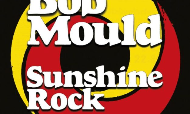 Bob Mould — Sunshine Rock